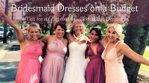 Bridesmaid dresses on a tight Budget?
