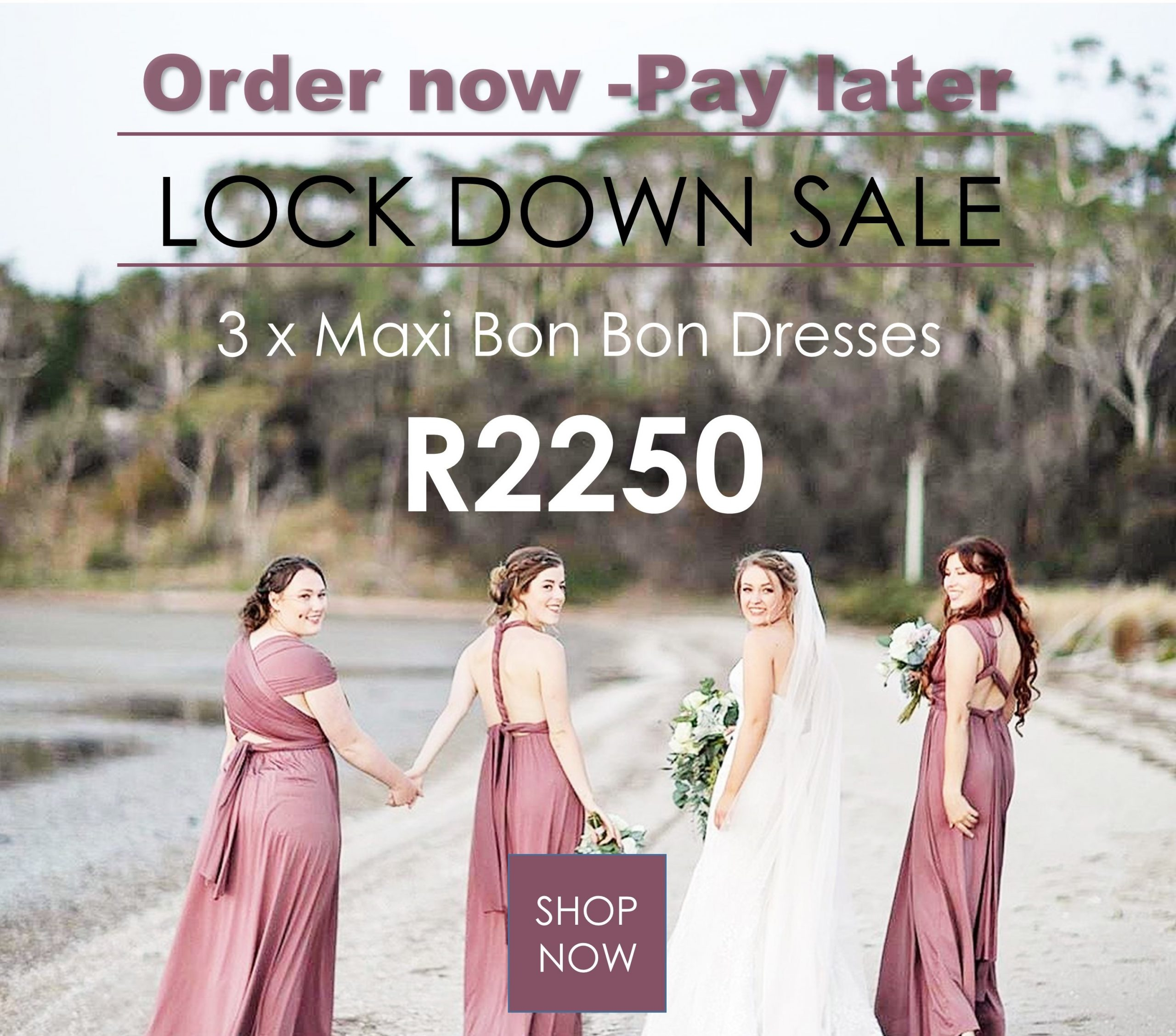 LOCK DOWN SALE – Order now, Pay later